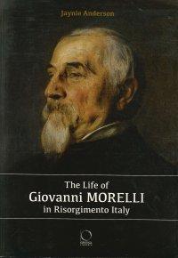 The life of Giovanni Morelli in Risorgimento Italy