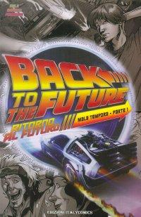 Ritorno al futuro. Mala tempora. Vol. 1