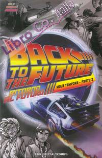 Ritorno al futuro. Mala tempora. Vol. 2