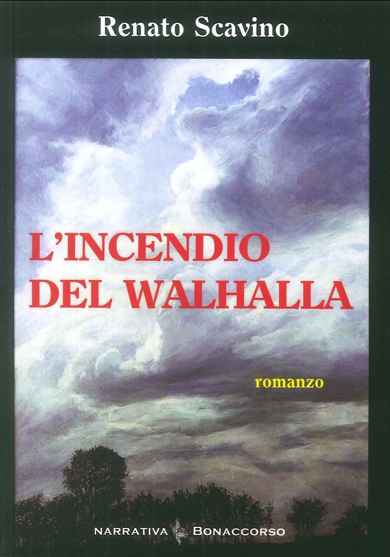 L'Incendio del Walhalla. L'amore nel tempo di guerra