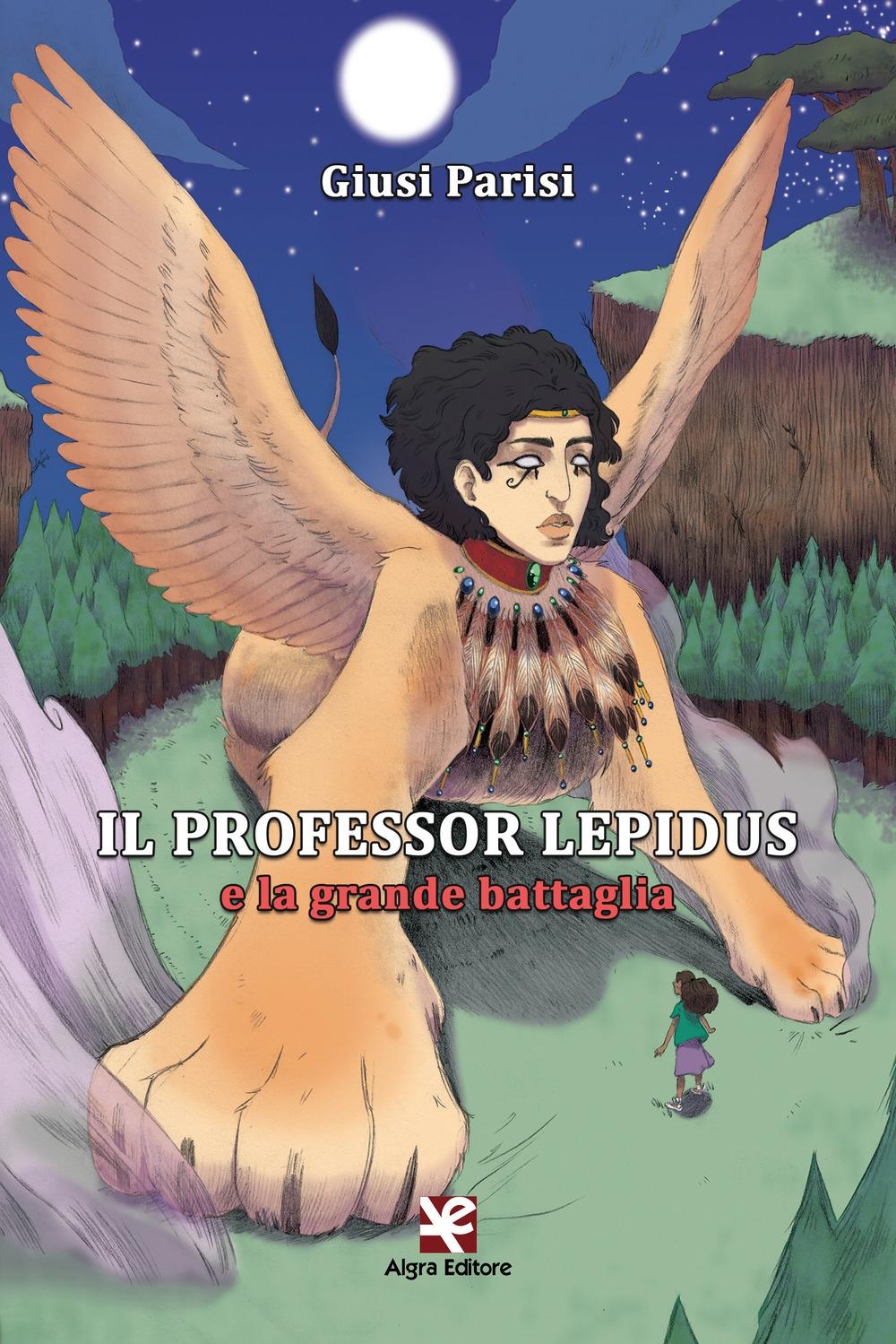 Il Professor Lepidus e la grande battaglia
