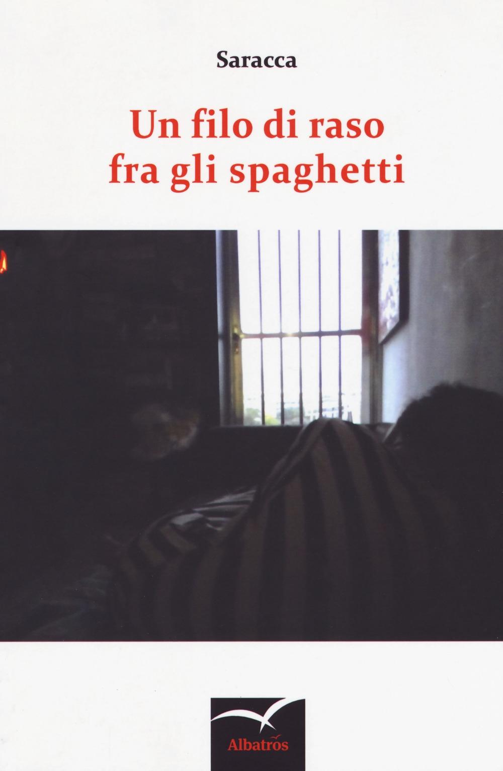 Un filo di raso fra gli spaghetti