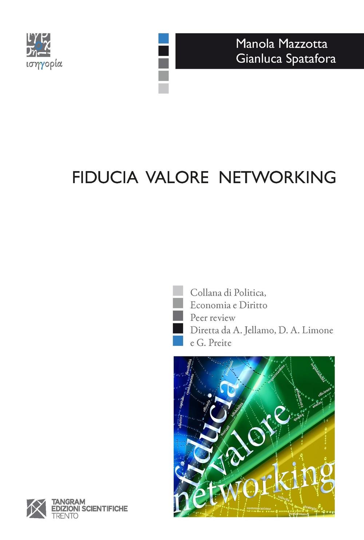 Fiducia valore networking