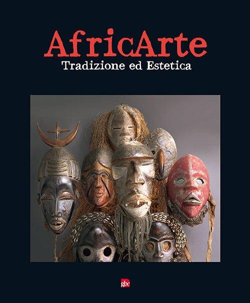 Africarte. Tradizione ed estetica