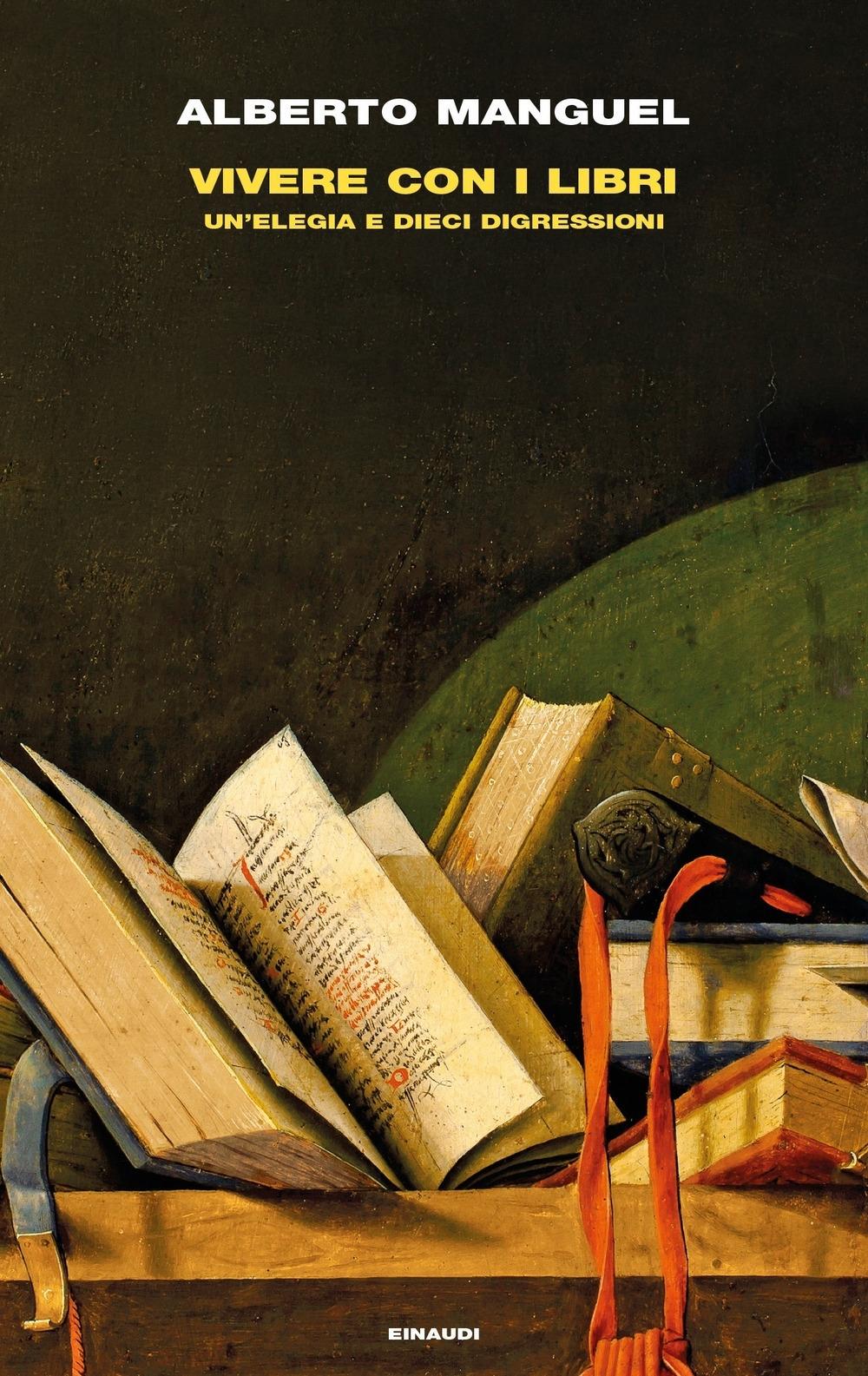 Vivere con i libri. Un'elegia e dieci digressioni