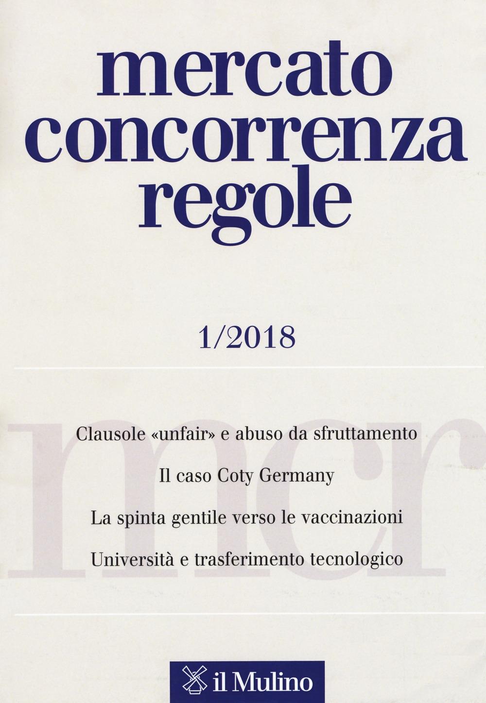 Mercato concorrenza regole (2018). Vol. 1