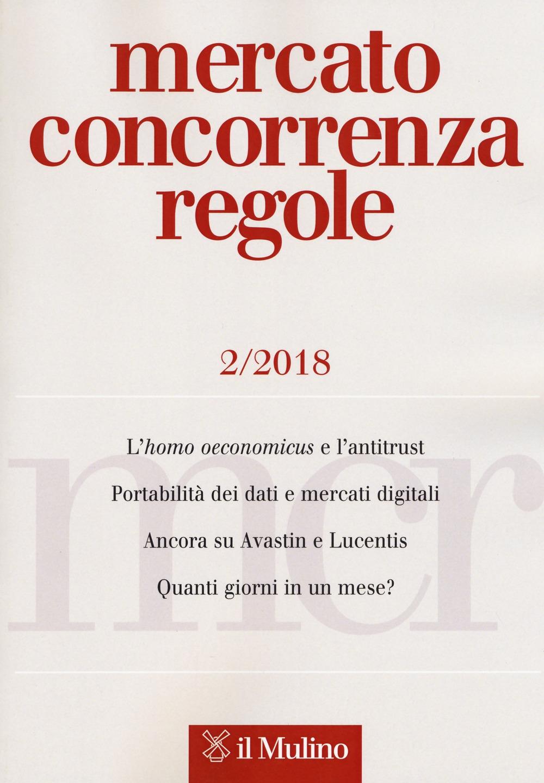 Mercato concorrenza regole (2018). Vol. 2