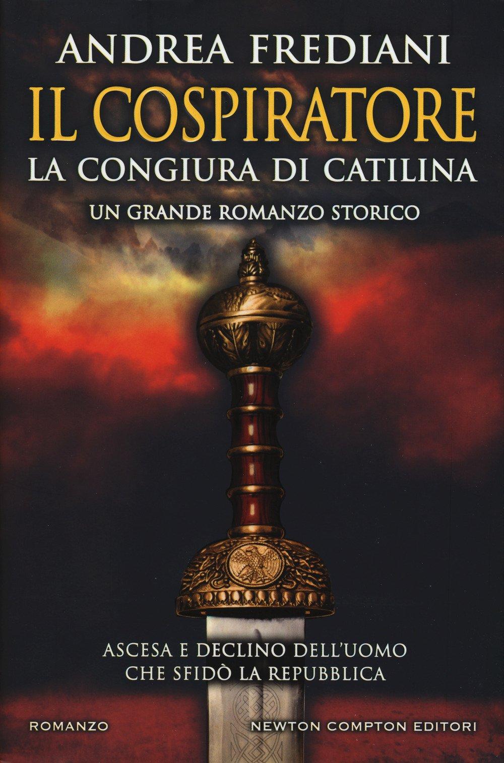 Il cospiratore. La congiura di Catilina