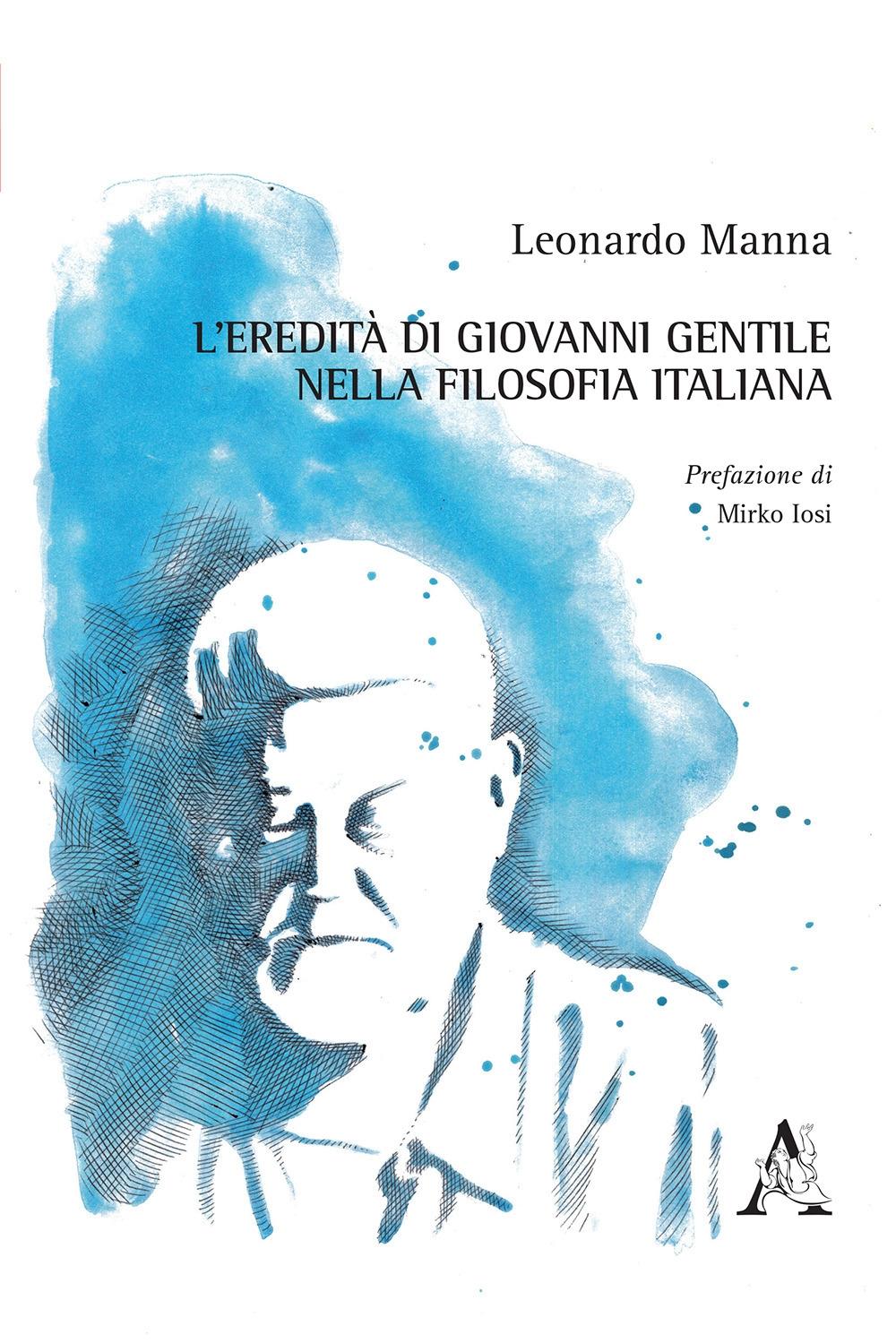 L'eredità di Giovanni Gentile nella filosofia italiana