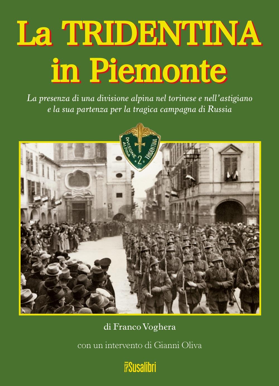 La Tridentina in Piemonte