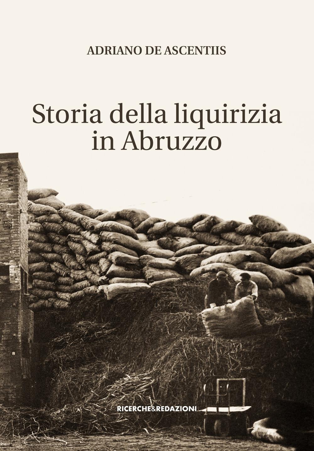 Storia della liquirizia in Abruzzo