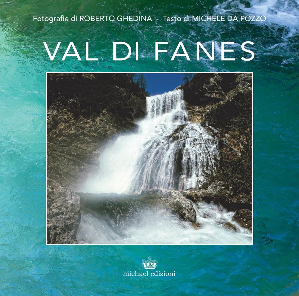 Val di Fanes. Ediz. illustrata