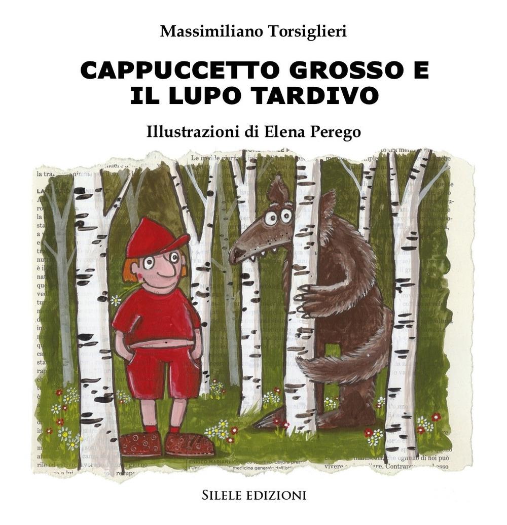 9788833480237 Massimiliano Torsiglieri 2018 Cappuccetto Grosso E