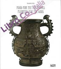 Food for the Ancestors. Flowers for the Gods. Transformations of Archaistic Bronzes in China and Japan