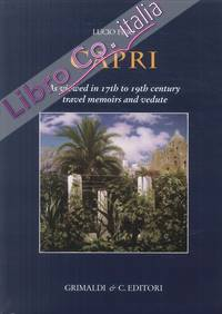 Capri. As viewed in 17th to 19th Century Travel Memoirs and Vedute.