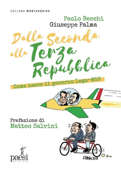 Dalla Seconda alla Terza Repubblica. Come Nasce il Governo Lega-M5S