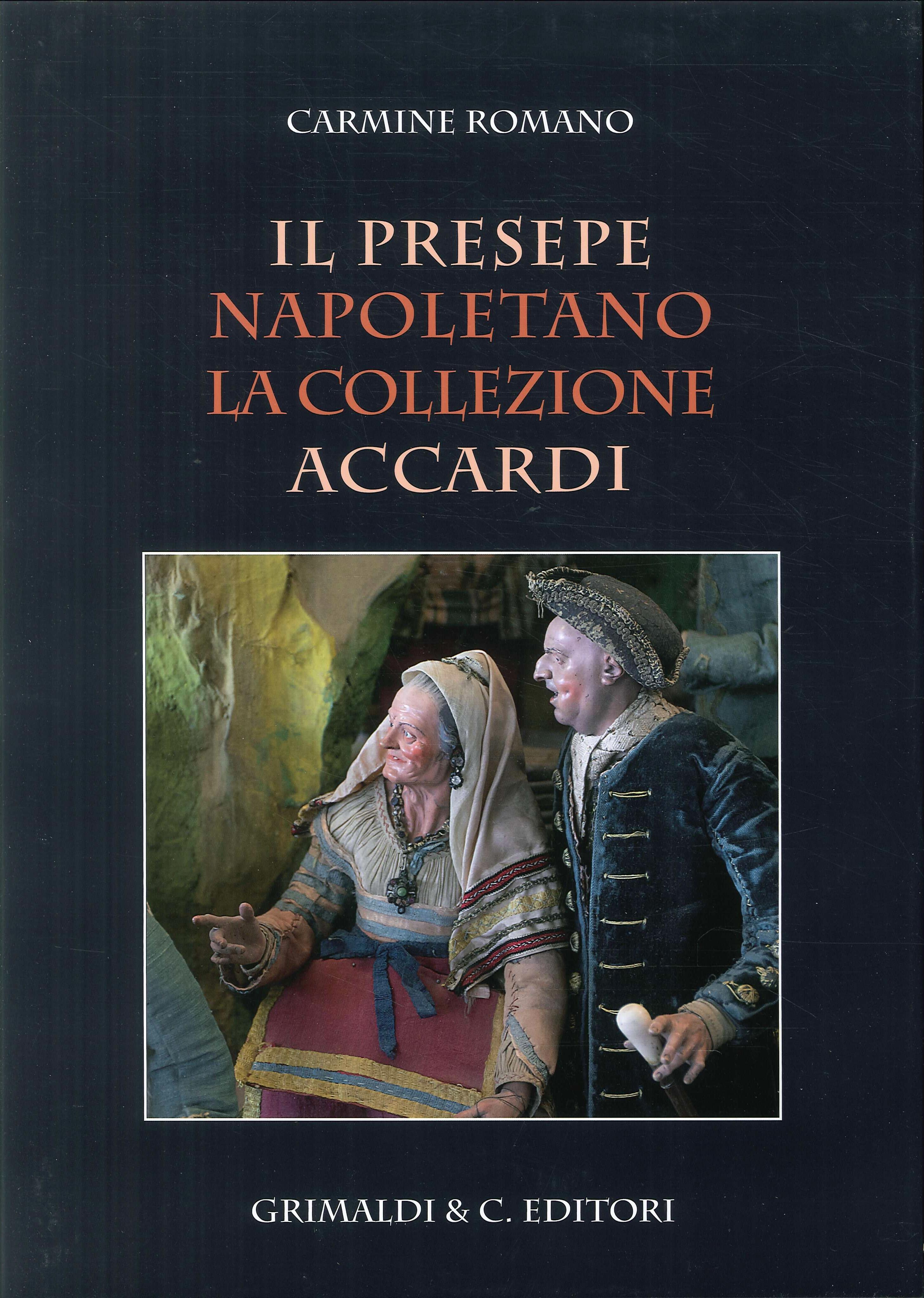 Il presepe napoletano La collezione Accardi
