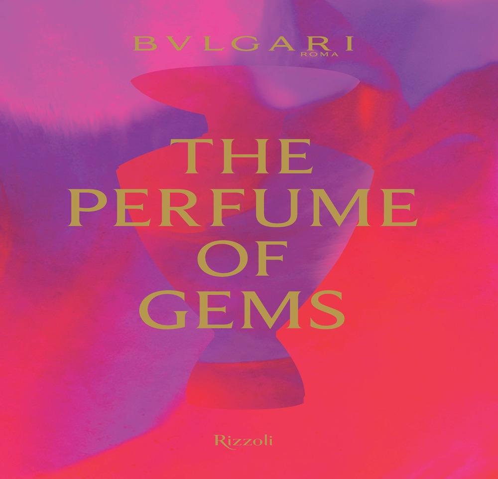 Bulgari. The Perfume of Gems.