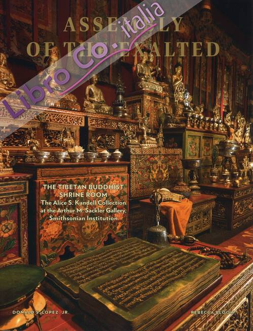Assembly of the Exalted. The Tibetan Buddhist Shrine Room from the Alice S. Kandell Collection at the Arthur M.Sackler Gallery, Smithsonian Institution