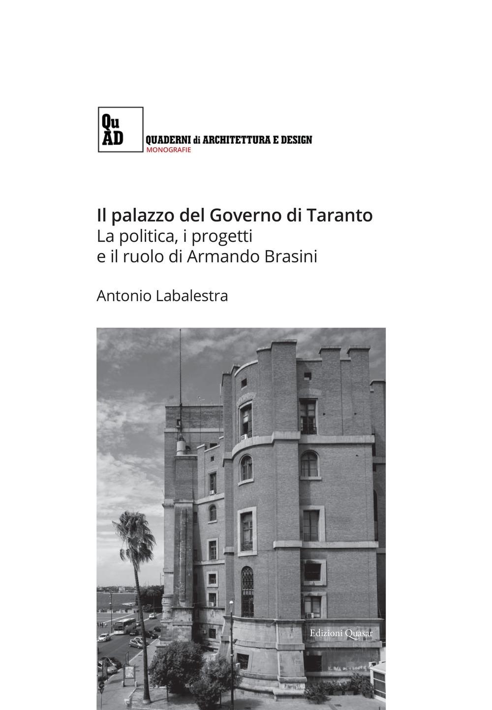 Il palazzo del Governo di Taranto. La politica, i progetti e il ruolo di Armando Brasini