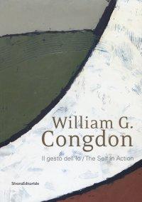 William G. Congdon. Il gesto dell'Io. Inediti (salvati) della Collezione Rapetti
