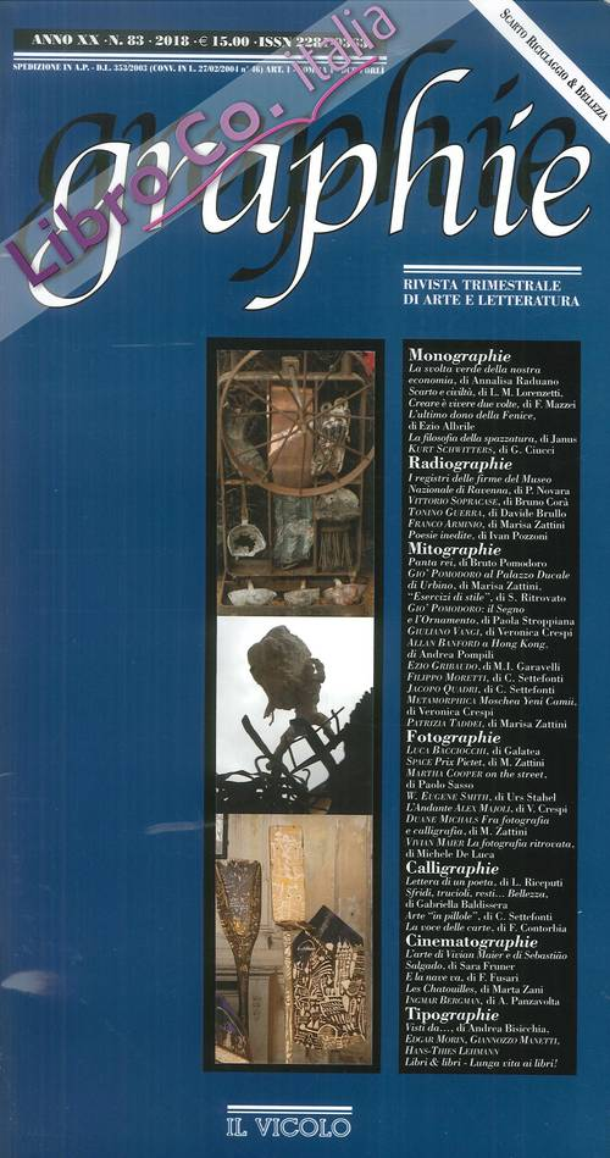 Graphie. Rivista Trimestrale di Arte e Letteratura. Anno XX. N°. 83. 2018