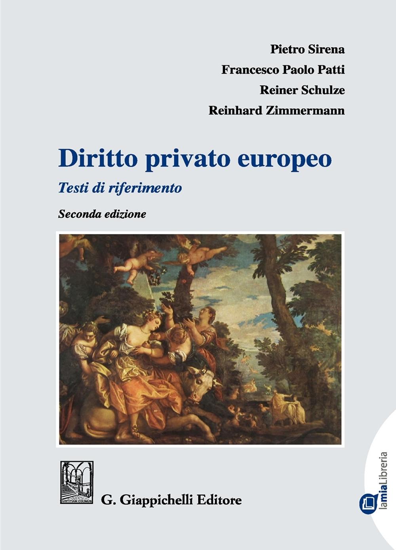 Diritto privato europeo. Testi di riferimento