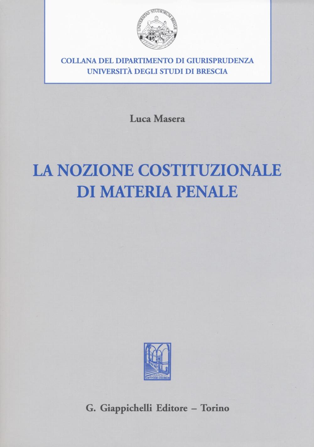 La nozione costituzionale di materia penale