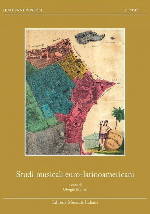 Studi musicali euro-latinoamericani. Relazioni musicali euro-latinoamericane fino al secolo XIX