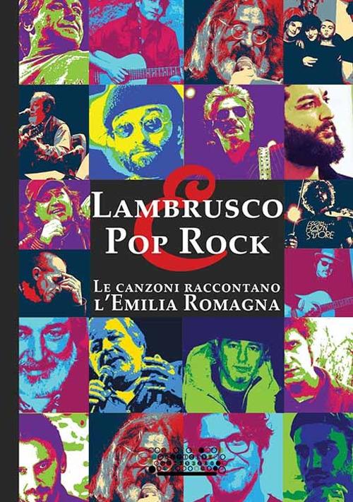 Lambrusco e pop rock. Un viaggio entusiasmante tra le canzoni che hanno raccontato l'Emilia Romagna