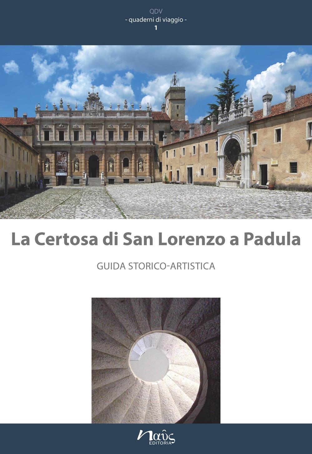 La Certosa di San Lorenzo a Padula. Guida Storico-Artistica.