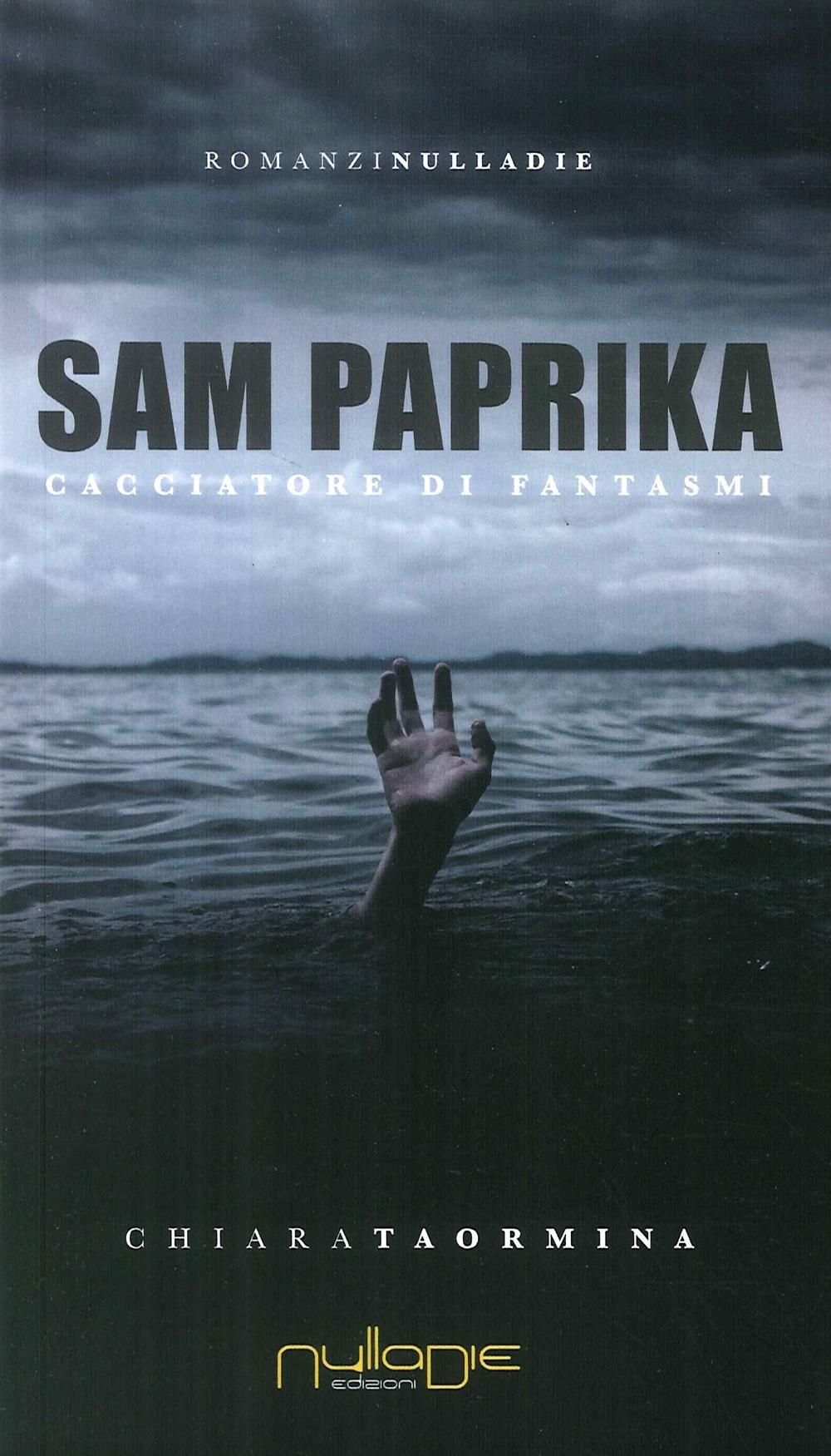 Sam Paprika. Cacciatore di fantasmi