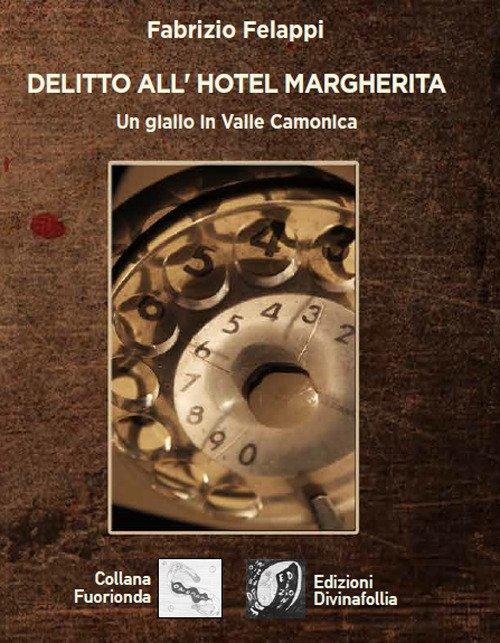 Delitto all'hotel Margherita