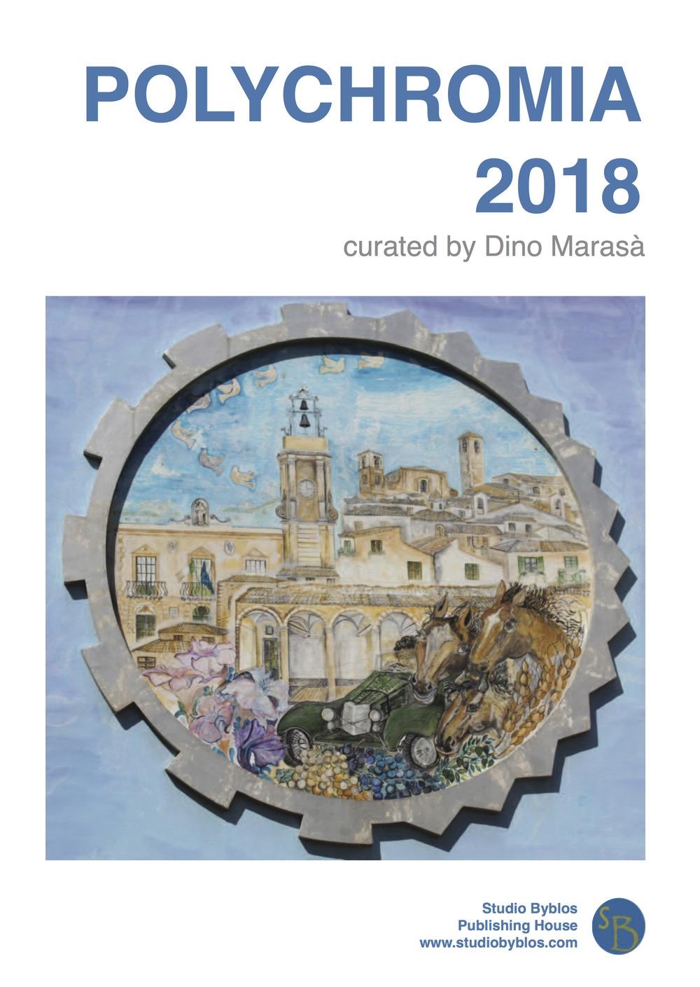 Polychromia 2018. Ediz. italiana, inglese e greca