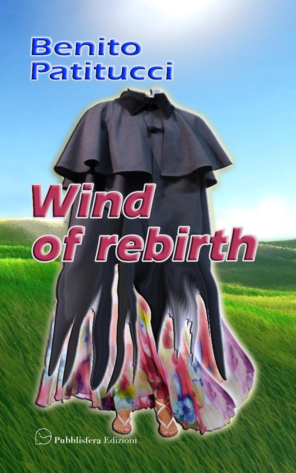 Wind of rebirth