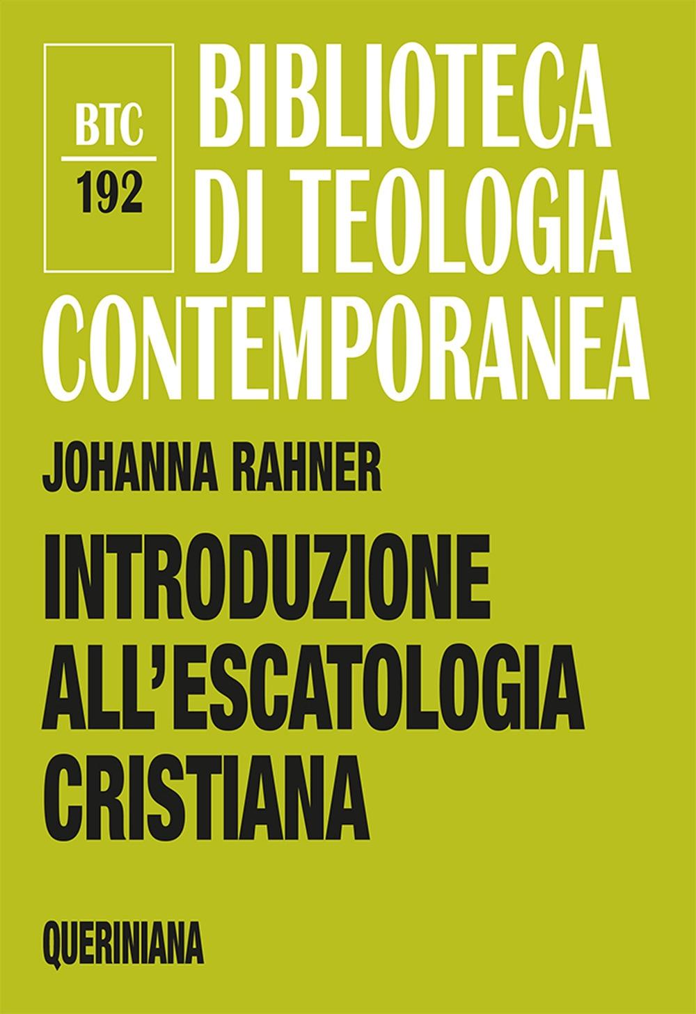 Introduzione all'escatologia cristiana