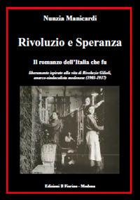 Rivoluzio e Speranza. Il romanzo dell'Italia che fu
