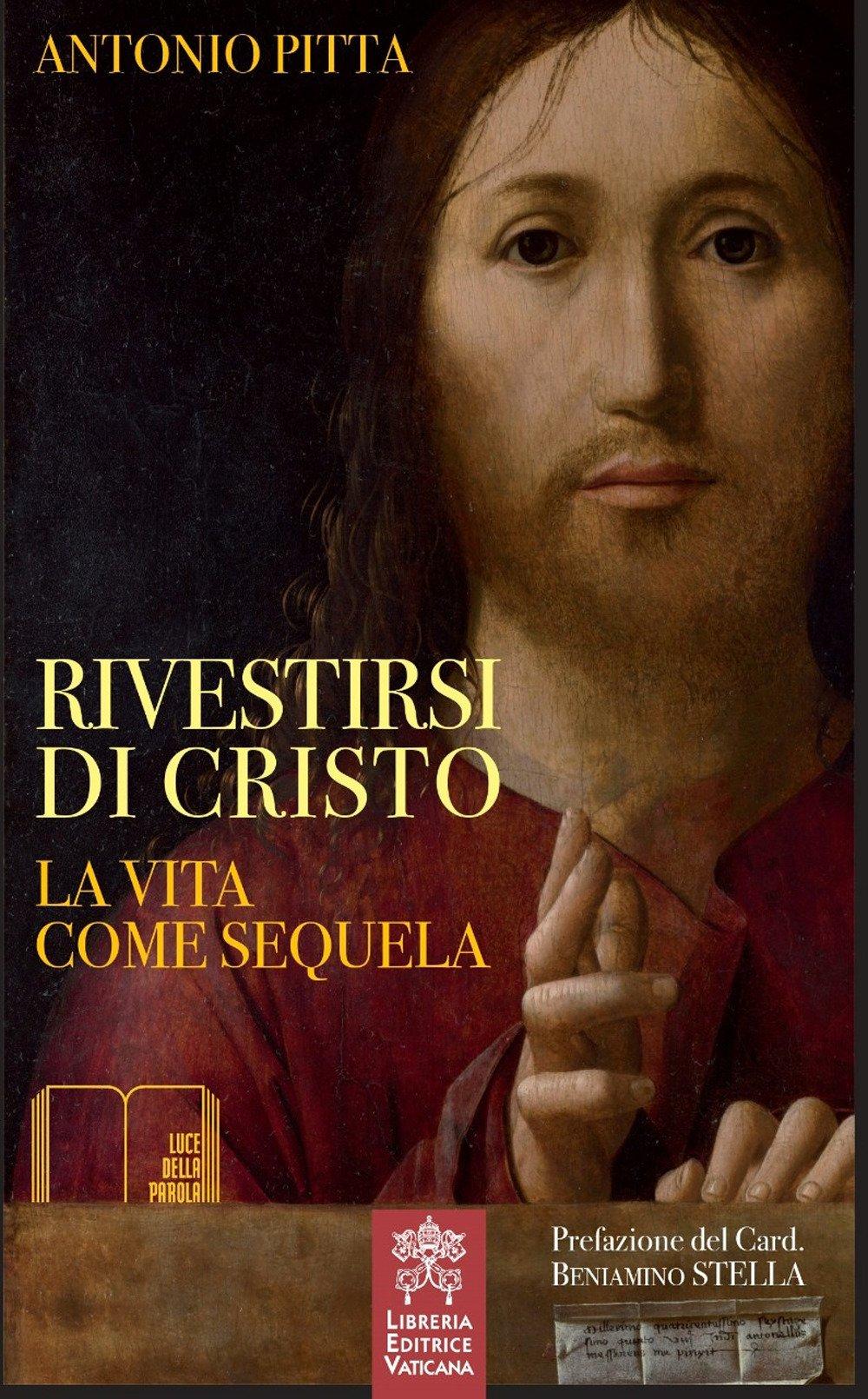 Rivestirsi di Cristo. La vita come sequela