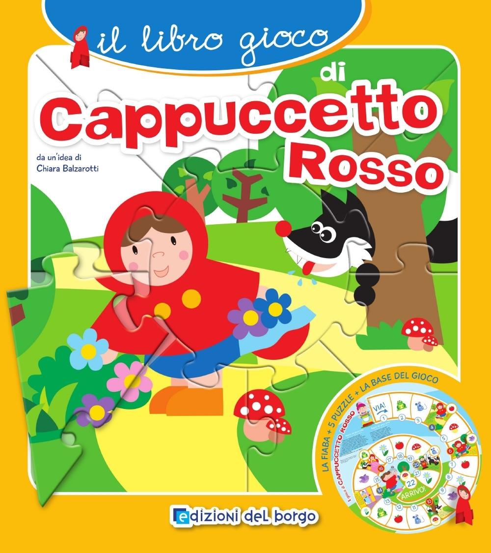 Il libro gioco di Cappuccetto rosso. Ediz. a colori