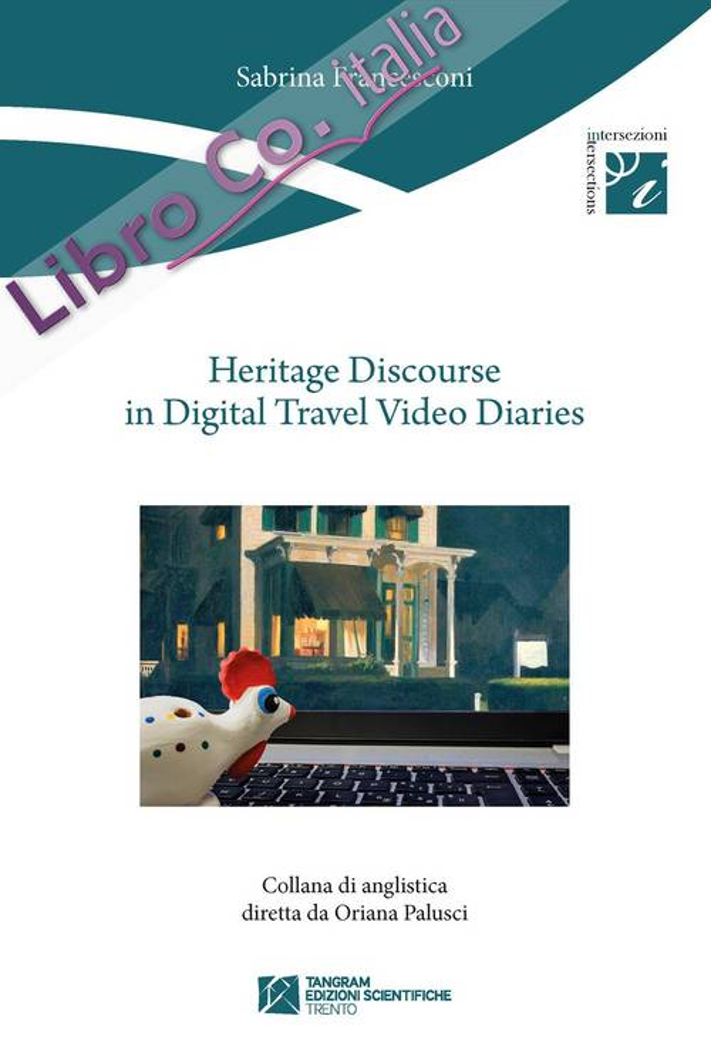 Heritage discourse in digital travel video diaries
