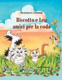 Biscotto e Leo amici per la coda