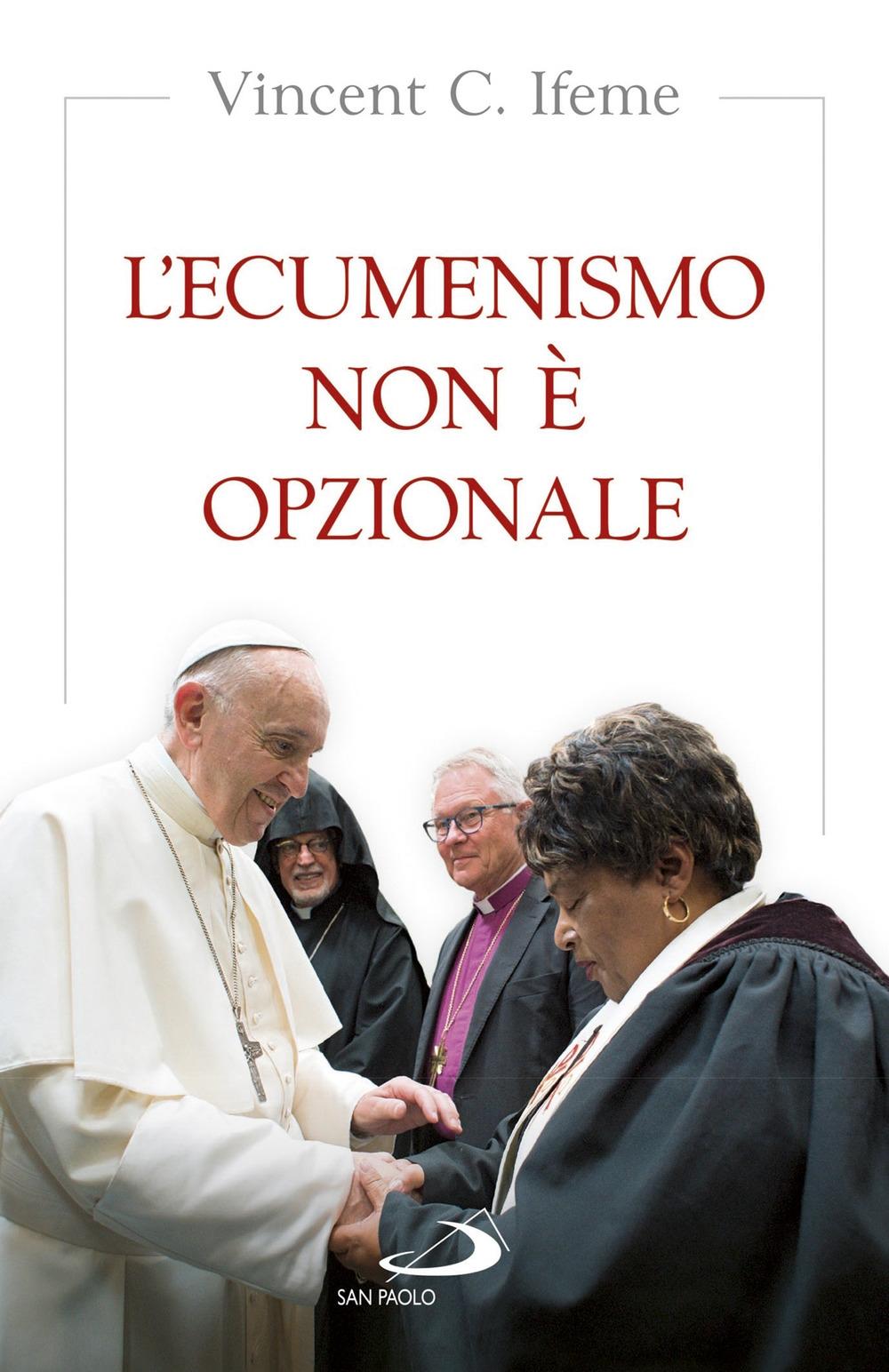 L'Ecumenismo non è opzionale