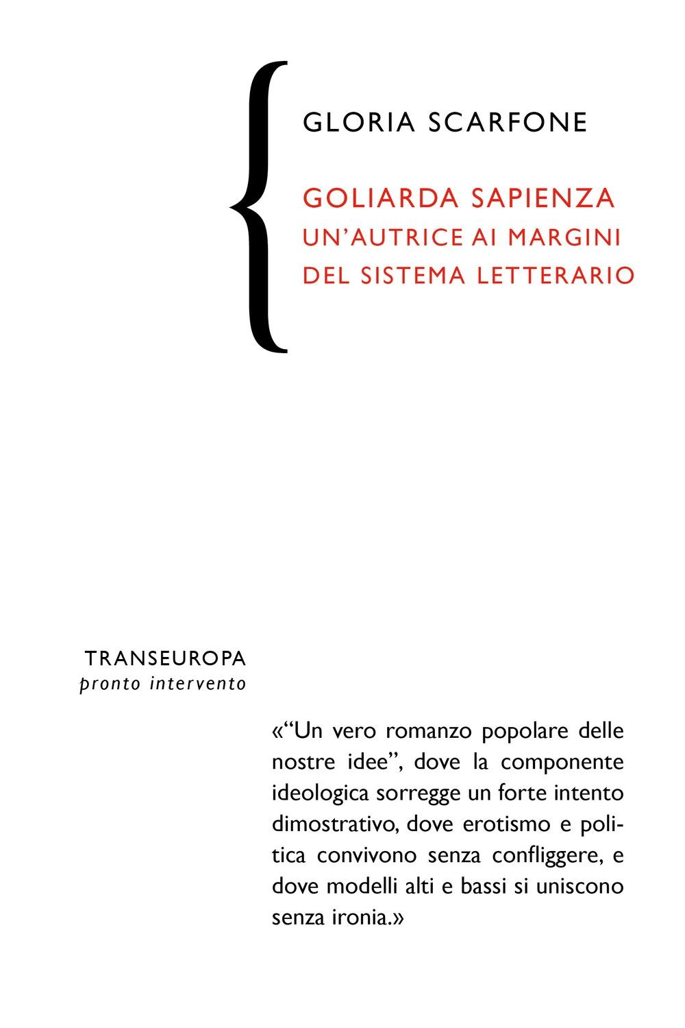 Goliarda Sapienza. Un'autrice ai margini del sistema letterario