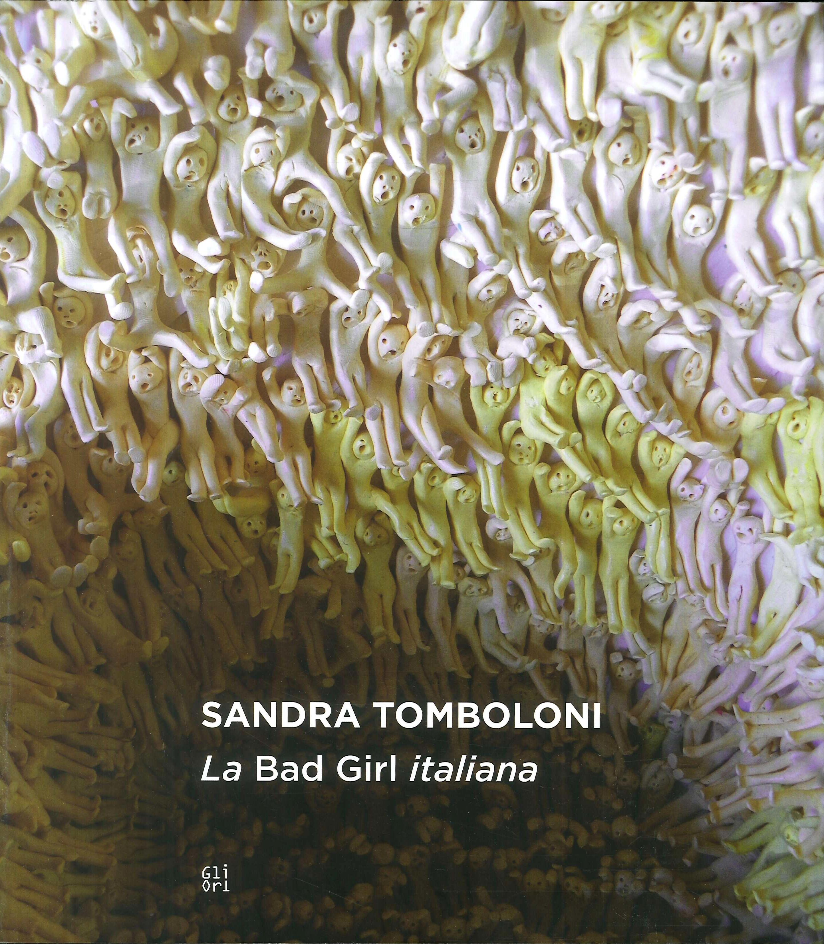 Sandra Tomboloni. La Bad Girl italiana