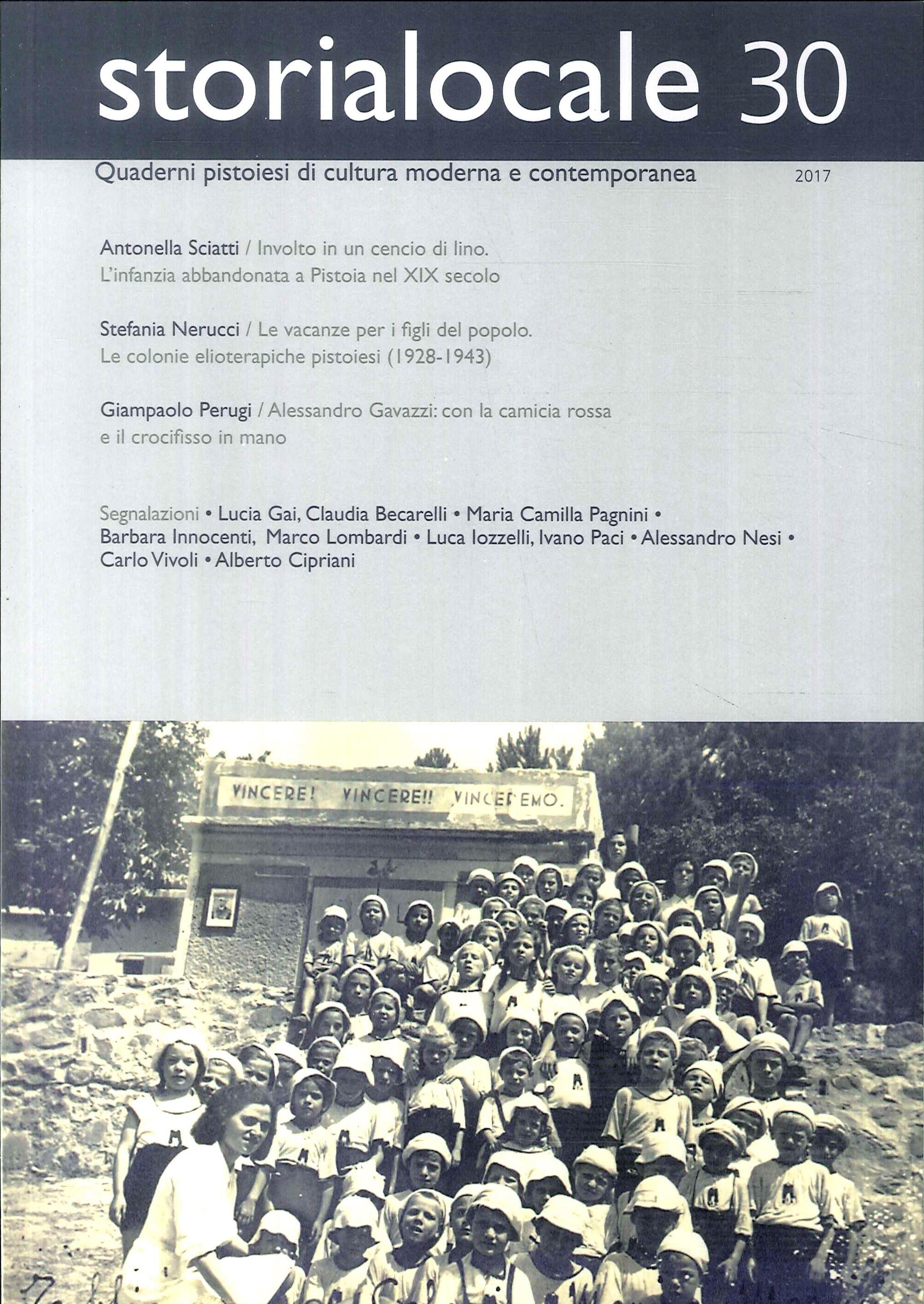 Storialocale. Quaderni pistoiesi di cultura moderna e contemporanea. Vol. 30