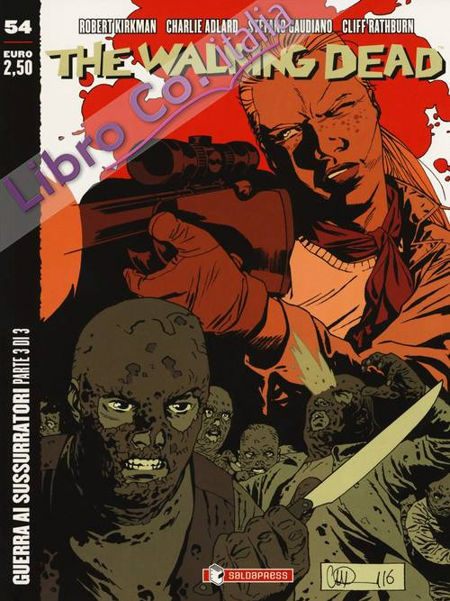 The walking dead. Vol. 54: Guerra ai sussurratori. Parte 3