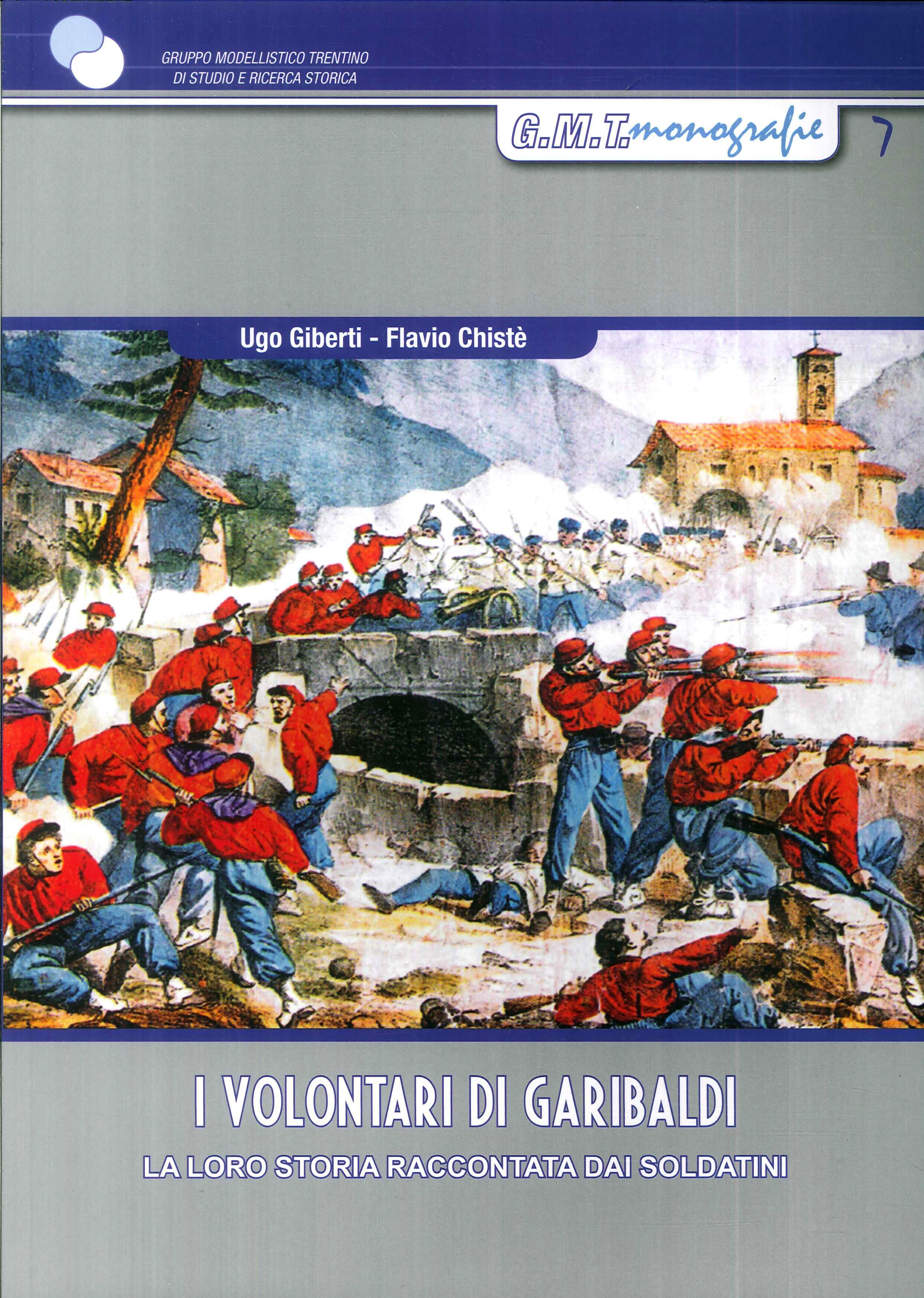 I volontari di Garibaldi. La loro storia raccontata dai soldatini
