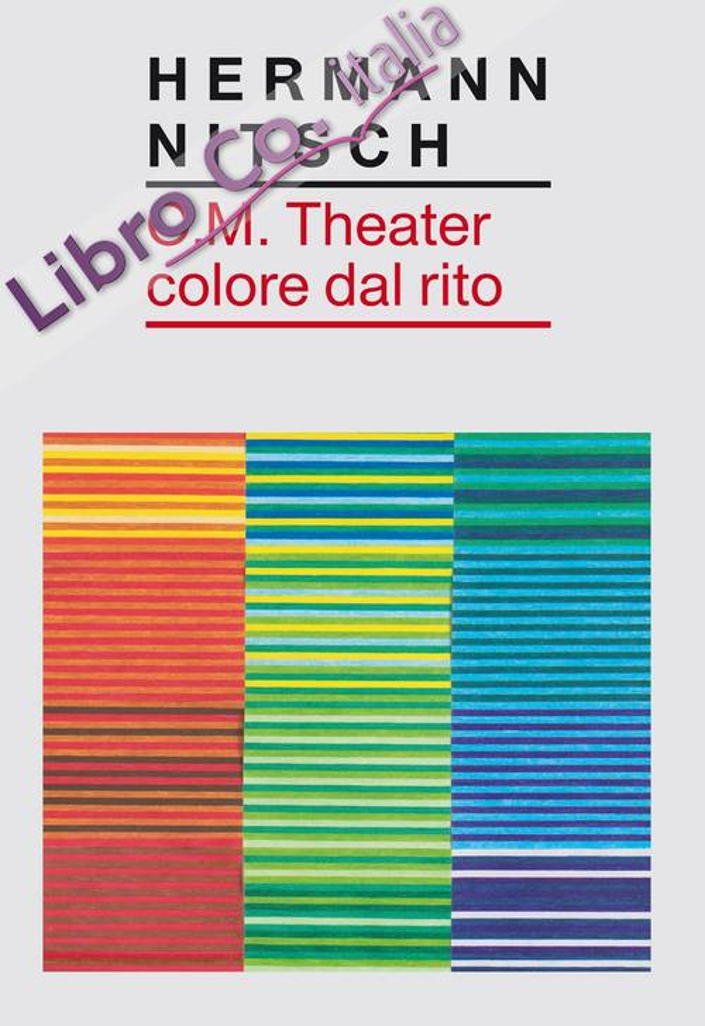 Hermann Nitsch O.M. Theater colore dal rito