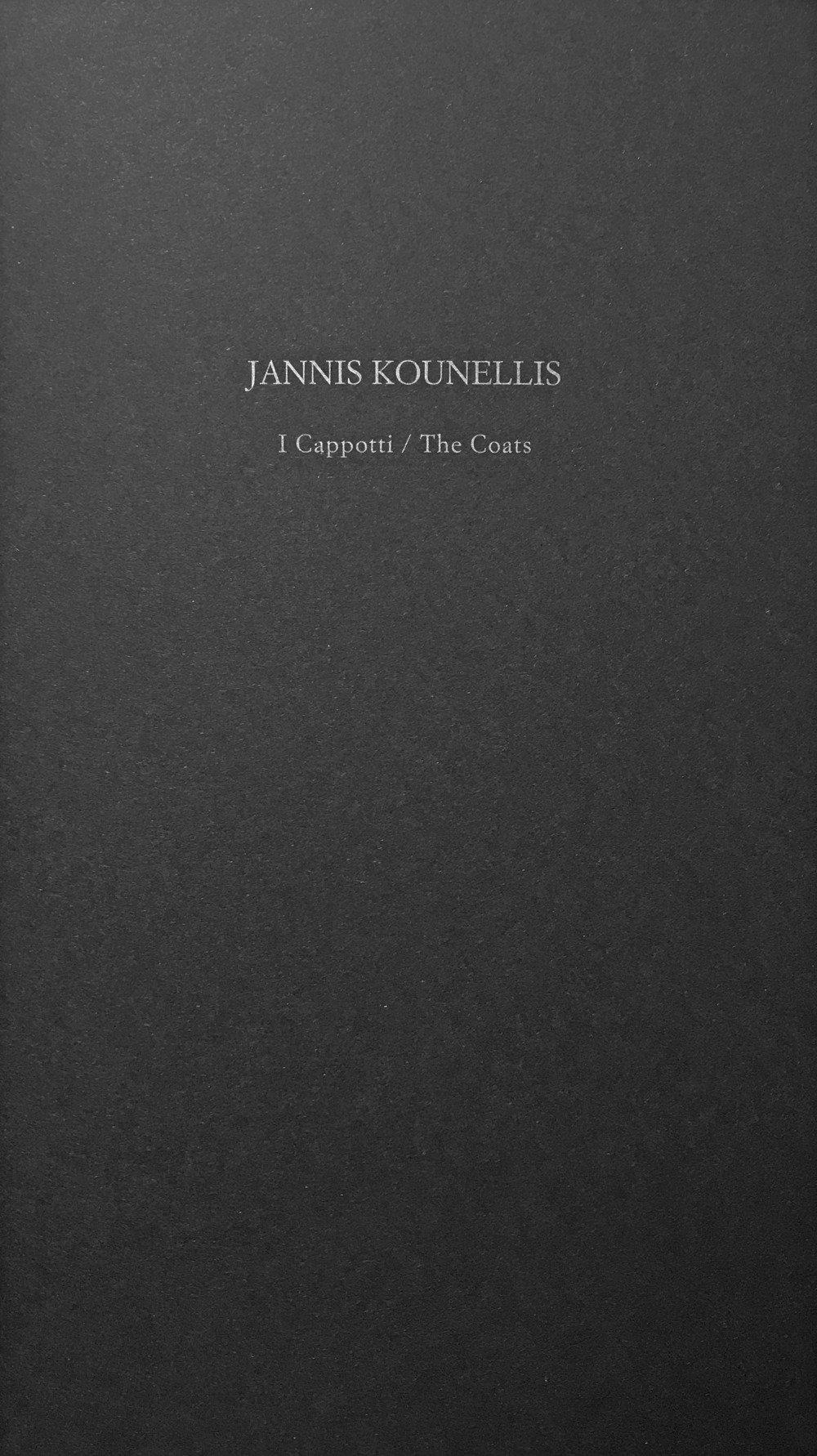 Jannis Kounellis. I cappotti. The coats.