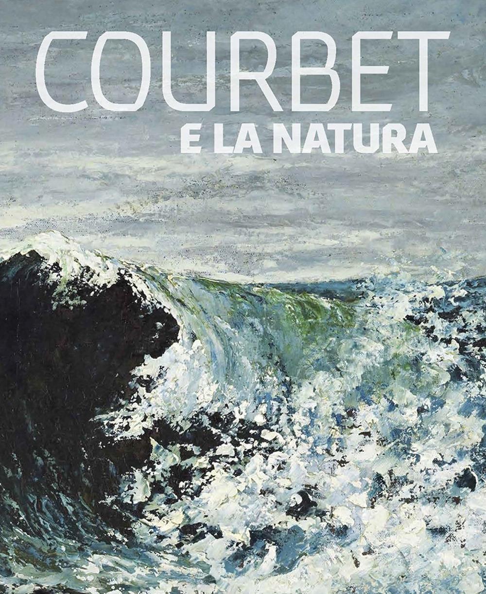 Courbet e la natura.